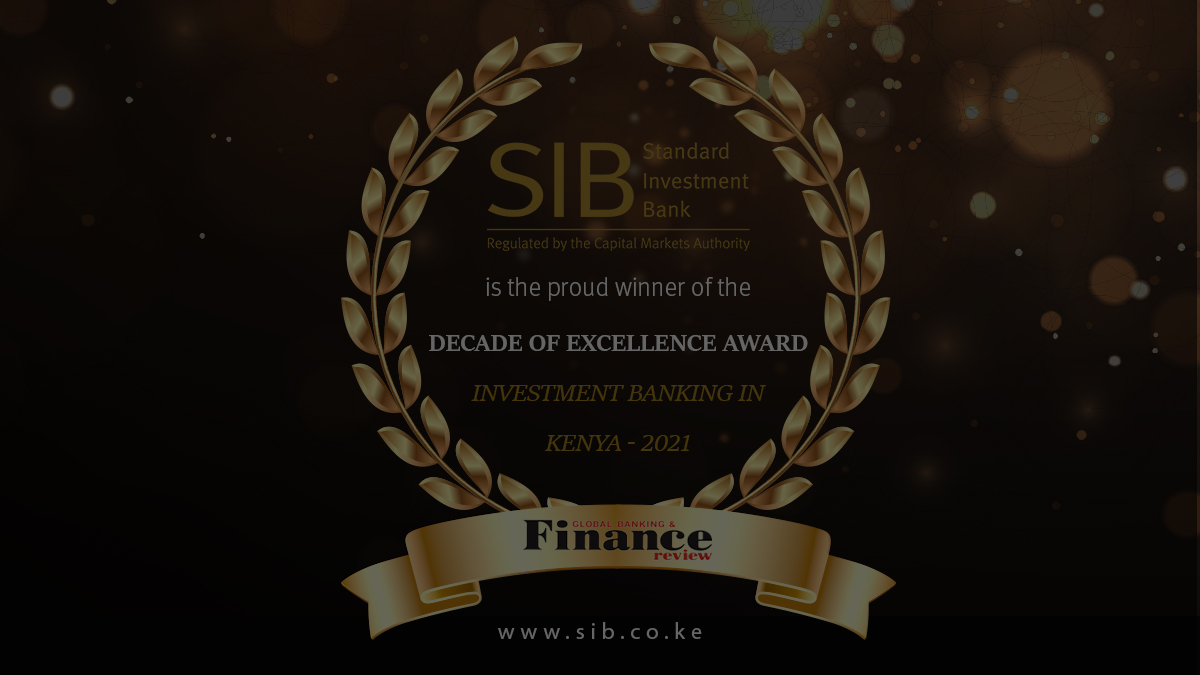 Standard Investment Bank Feted for Decade of Excellence in Kenya's Investment Banking by Global Banking & Finance Review Magazine.